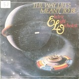 The Way Life's Meant To Be/Wishing - Electric Light Orchestra
