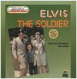 Elvis the Soldier - Elisebeth Mansfield / Rex Mansfield