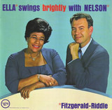 Ella Swings Brightly with Nelson - Ella Fitzgerald - Nelson Riddle
