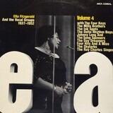 Ella, Vol. 4 - Ella Fitzgerald And The Vocal Groups 1937-1952 - Ella Fitzgerald