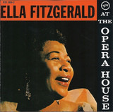 Ella Fitzgerald at the Opera House - Ella Fitzgerald