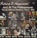 Return To Happiness - Jazz At The Philharmonic - Ella Fitzgerald, Harry Edison, Oscar Peterson...
