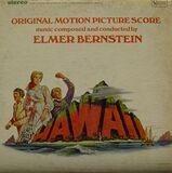 Hawaii -Original Motion Picture Score - Elmer Bernstein