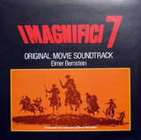I Magnifici 7 / Return Of The Seven (Original Movie Soundtrack) - Elmer Bernstein