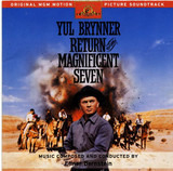 Return Of The Magnificent Seven (Original MGM Motion Picture Soundtrack) - Elmer Bernstein