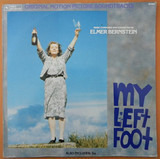 My Left Foot & Da (Original Motion Picture Soundtracks) - Elmer Bernstein