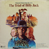 The Trial Of Billy Jack - Elmer Bernstein
