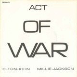 Act Of War - Elton John & Millie Jackson