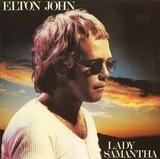 Lady Samantha - Elton John