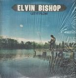 Let It Flow - Elvin Bishop