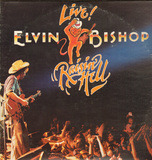 Raisin' Hell - Elvin Bishop