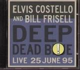 Deep Dead Blue - Live At Meltdown 25 June 95 - Elvis Costello & Bill Frisell
