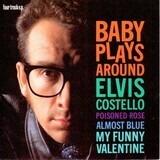 Baby Plays Around - Elvis Costello