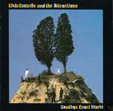 Goodbye Cruel World - Elvis Costello And The Attractions
