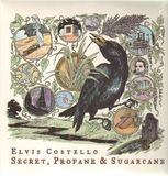 Secret, Profane & Sugarcane - Elvis Costello