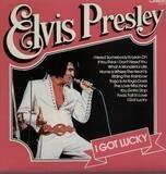 I Got Lucky - Elvis Presley
