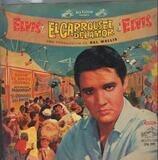 EL Carrousel Del Amor - Elvis Presley