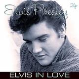 Elvis In Love - Elvis Presley