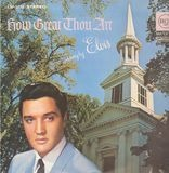 How Great Thou Art - Elvis Presley With The Jordanaires