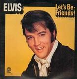 Let's Be Friends - Elvis Presley