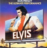The Ultimate Performance - Elvis Presley