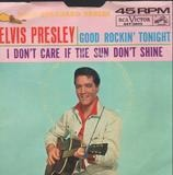 Good Rockin' Tonight / I Don't Care If The Sun Don't Shine - Elvis Presley