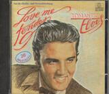 Love Me Tender - Romantic Elvis - Elvis Presley