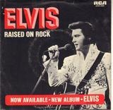 Raised On Rock / For Ol' Times Sake - Elvis Presley