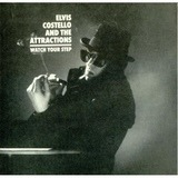 Watch Your Step - Elvis Costello & The Attractions