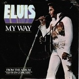 My Way / America - Elvis Presley