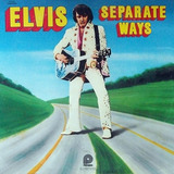 Separate Ways - Elvis Presley