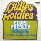 All Shook Up / That's When Your Heartaches Begin - Elvis Presley With The Jordanaires