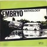 Anthology - Embryo