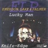 Lucky Man / Knife-Edge - Emerson, Lake & Palmer