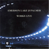 Works Live - Emerson, Lake & Palmer