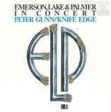 In Concert: Peter Gunn/Knife Edge - Emerson, Lake & Palmer