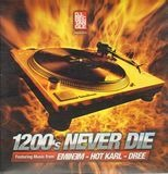 DJ Rectangle Presents 1200's Never Die - Eminem / Dree