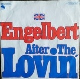 After The Lovin' - Engelbert