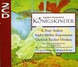 Königskinder - Engelbert Humperdinck