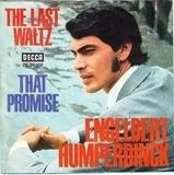 The Last Waltz / That Promise - Engelbert Humperdinck