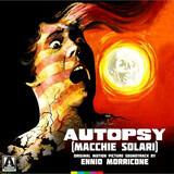 Autopsy (Macchie Solari) (Original Motion Picture Soundtrack) - Ennio Morricone