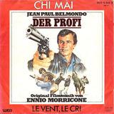 Der Profi - Chi Mai / Le Vent, Le Cri - Ennio Morricone