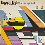 Enoch Light And His Orchestra At Carnegie Hall - Enoch Light And His Orchestra