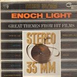 Great themes from hit films - Enoch Light And His Orchestra