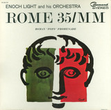Rome 35/MM - Enoch Light And His Orchestra