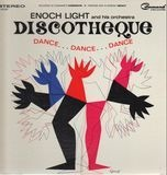 Discotheque Dance...Dance...Dance - Enoch Light And His Orchestra