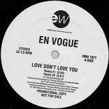 Love Don't Love You - En Vogue