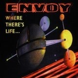 Where There S Life - Envoy