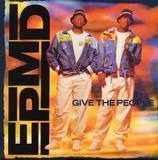 Give The People - Epmd