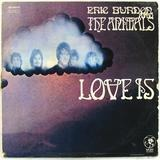 Love Is - Eric Burdon & The Animals